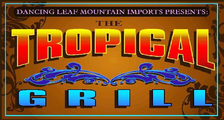 Click here to go to the Tropical Grill home page.